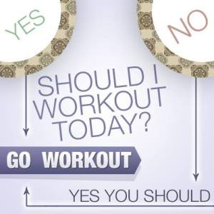 should i work out